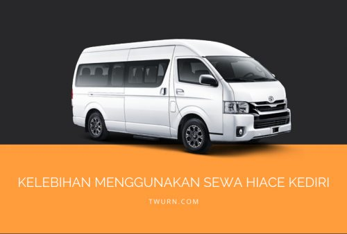 sewa hiace elf long kediri